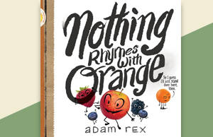 Nothing Rhymes with Orange Storytime Event