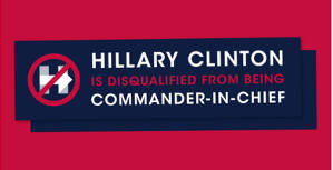 Hillary Clinton is Disqualified from Being Commander-in-Chief Bumper Sticker