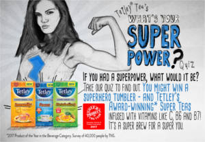 Tetley What's Your Super Power? Sweepstakes