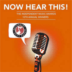 Now Hear This!: Winners of the 15th Ind. Music Awards