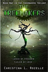 The Treemakers: by Christina L. Rozelle