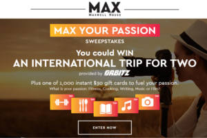 MAX Your Passion Sweepstakes