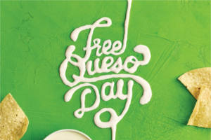 Moe's Southwest Grill FREE Queso Day