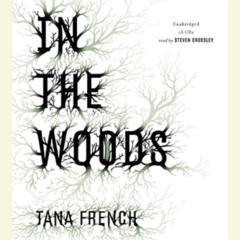 FREE In The Woods by Tana French Audiobook Download