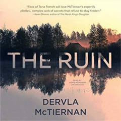FREE The Ruin by Dervla McTiernan Audiobook Download