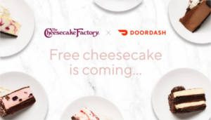 FREE Slice of Cheesecake from The Cheesecake Factory