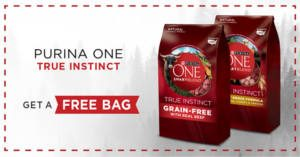 FREE Purina One True Instinct Dog or Cat Food