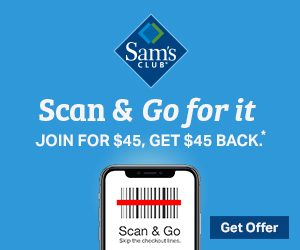 Sams Club - Get $45 Back!
