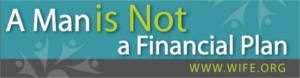 FREE A Man is Not a Financial Plan Stickers