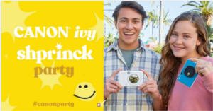FREE Canon IVY SHPRINCK Party Pack