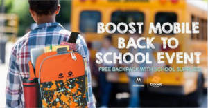 FREE Backpack and School Supplies at Boost Mobile Stores