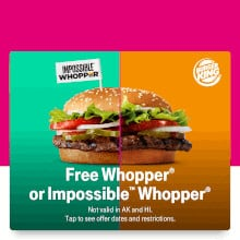 FREE Whopper or Impossible Whopper at Burger King