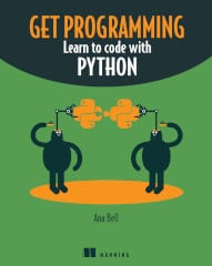 Get Programming! Learn to code with Python