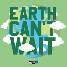 Earth Cant Wait Sticker